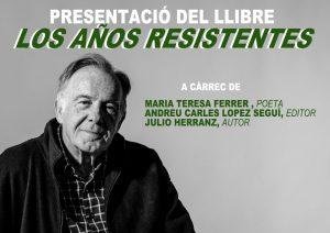 """Julio Herranz """"Los años resistentes"""" Formentera"""